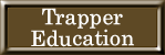 Trapper Education